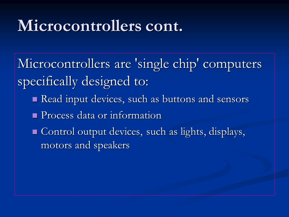 Microcontrollers cont.