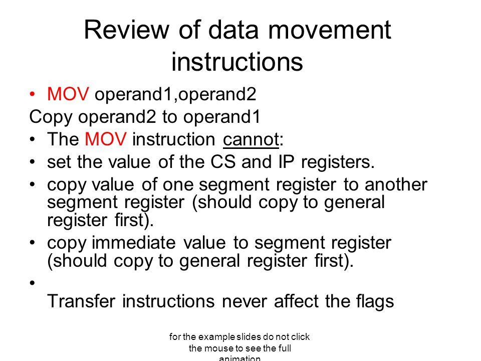 for the example slides do not click the mouse to see the full animation LEA and MOV OFFSET do the same operation, they load the address of one memory location to a register.