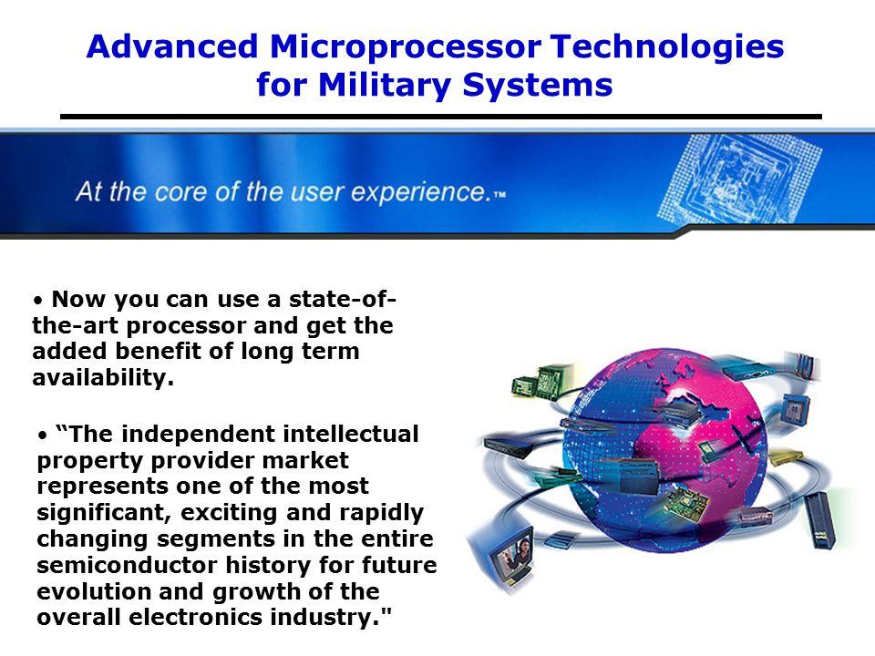 Advanced Microprocessor Technologies for Military Systems Using This Technology Today