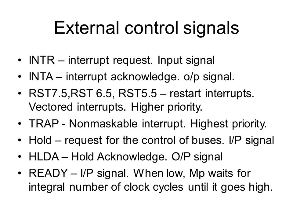 External control signals INTR – interrupt request.