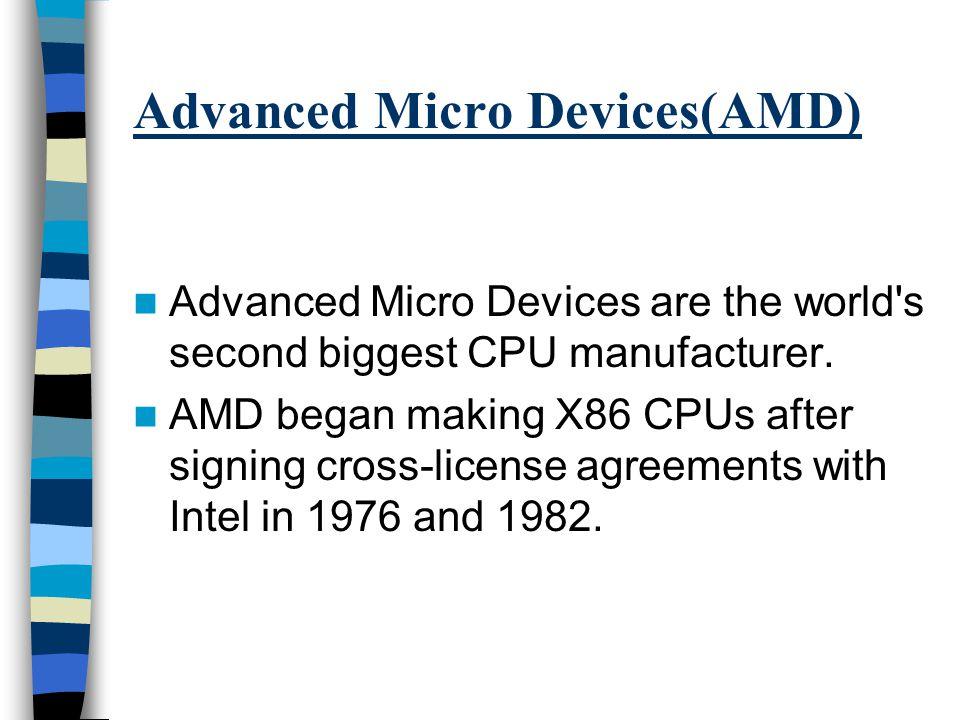 Major Players Intel AMD Cyrix Minor Players Motorola IDT NEC Zilog