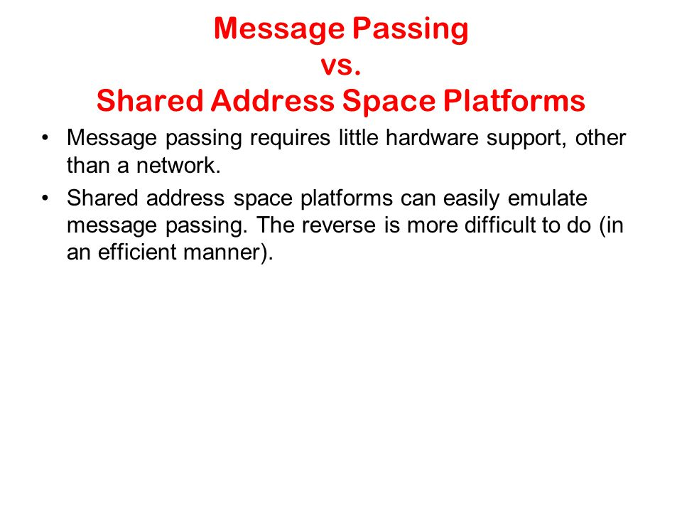 Message Passing vs.