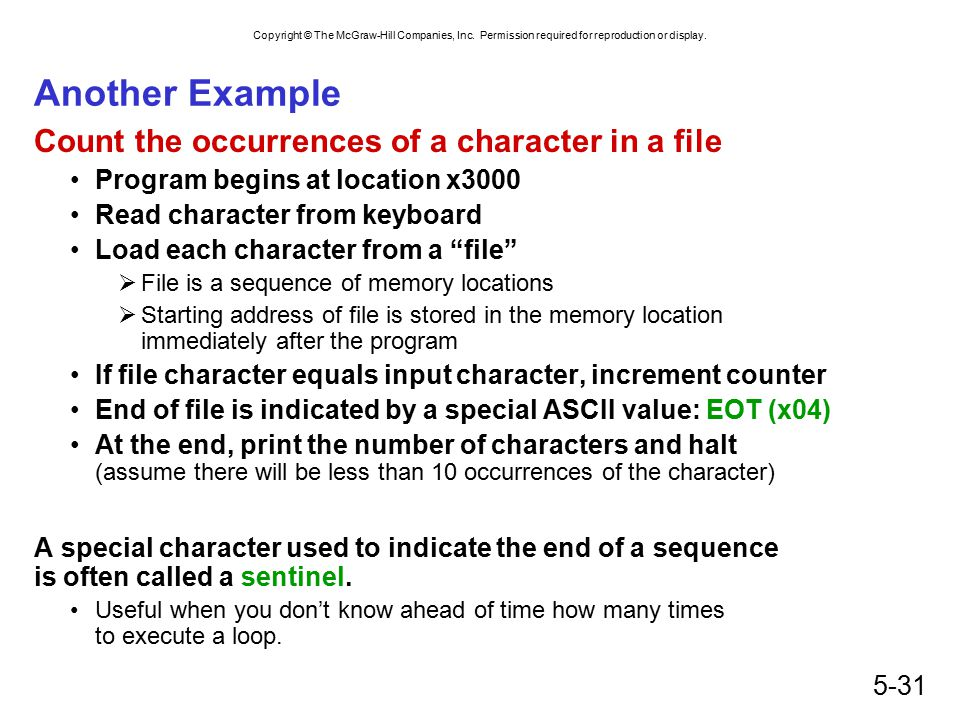 Copyright © The McGraw-Hill Companies, Inc. Permission required for reproduction or display. 5-31 Another Example Count the occurrences of a character