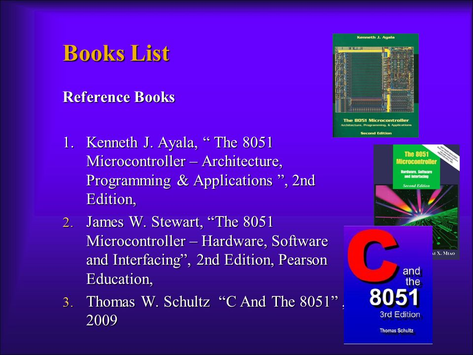 8051 Microcontrollers An Applications-Based Introduction David Calcutt, Fred Cowan, Hassan Parchizadeh Embedded Controller Hardware Design by Ken Arnold