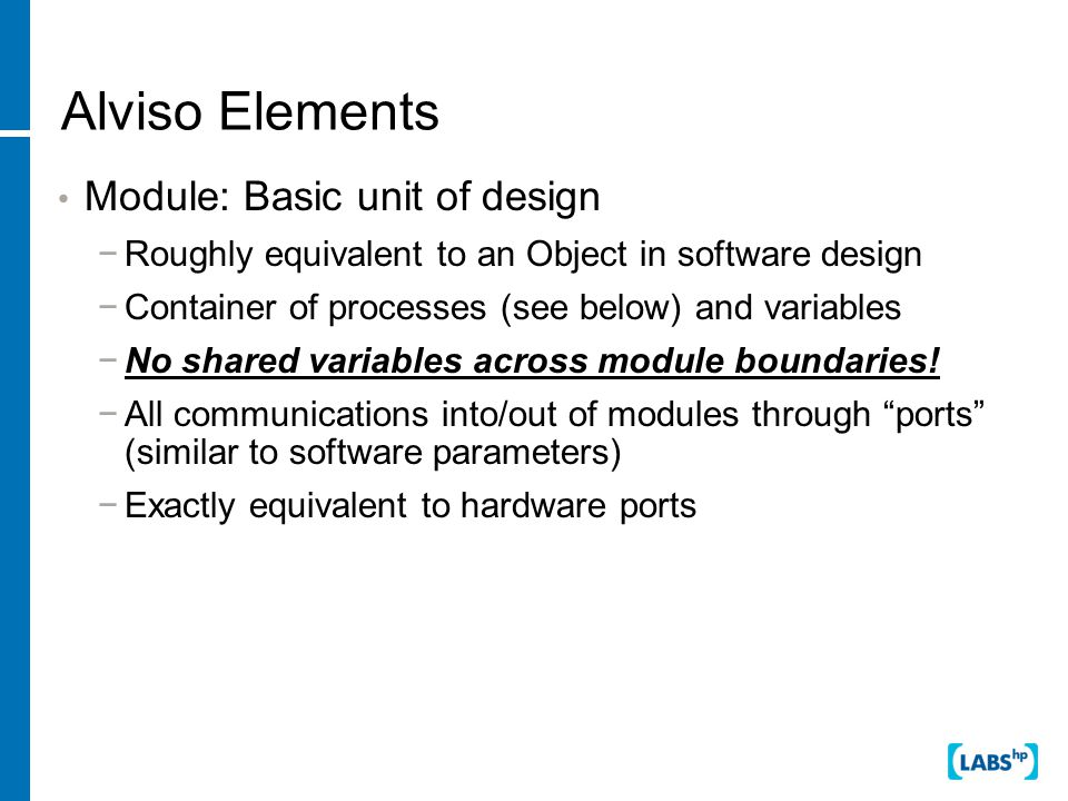 Means… Acyclic logic: logic banks compute in fixed time – length of longest path through the circuit Latches update only on clock edges: value of logic inputs stable during computation Computation divided into cycles of fixed length: no communication between logic blocks during computation