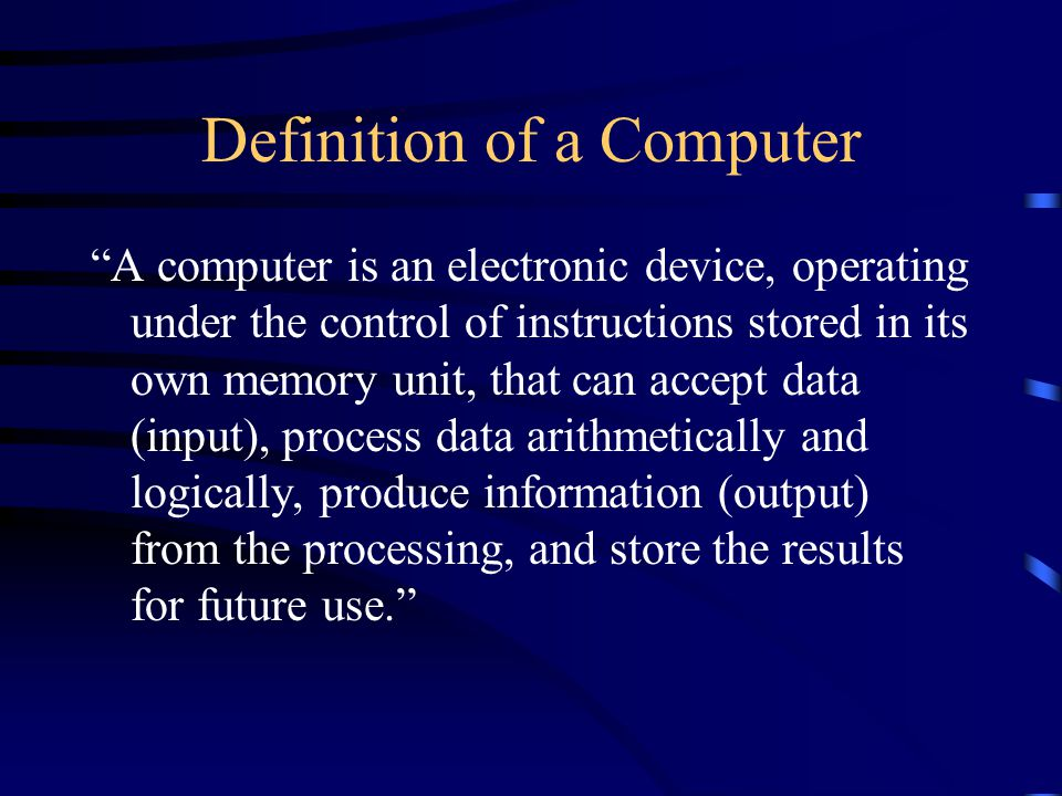 Functions of a Computer Four operations performed The four operations are referred to as the information processing cycle: Input, Process, Output, and Storage.