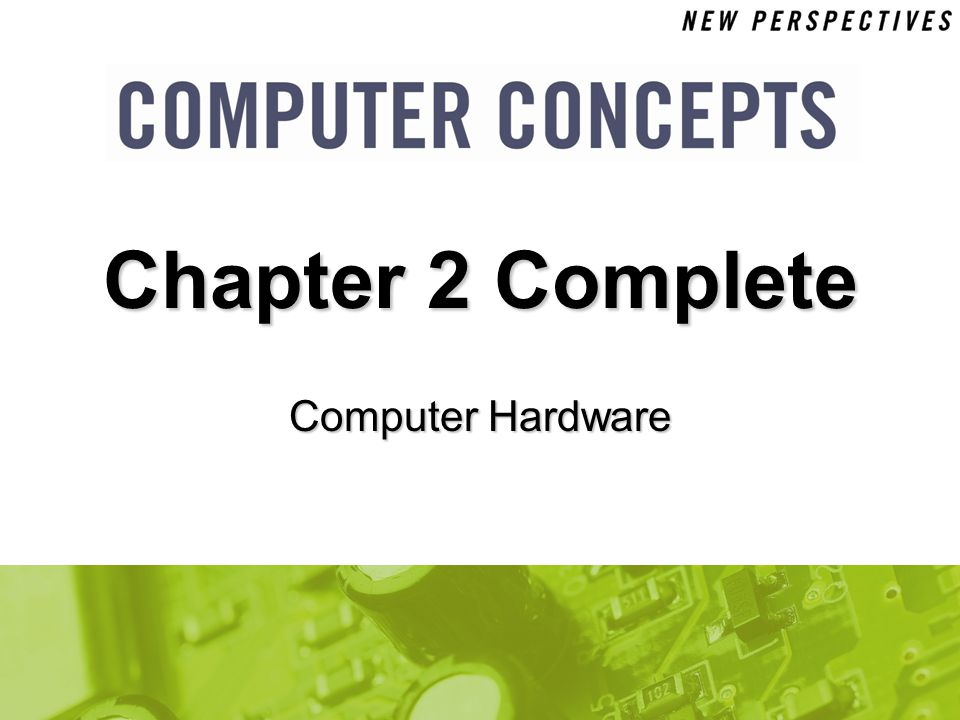 Chapter 2 Complete Computer Hardware