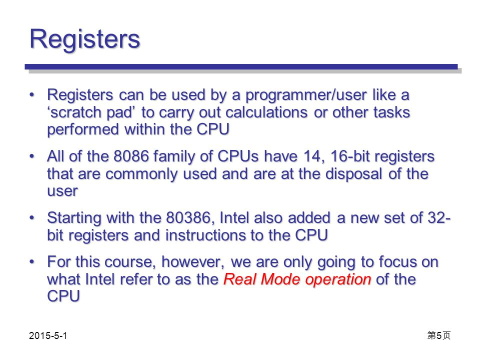 Registers Registers can be used by a programmer/user like a 'scratch pad' to carry out calculations or other tasks performed within the CPURegisters c