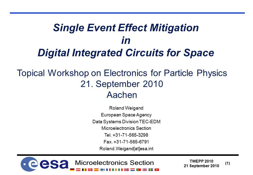 TWEPP 2010 21 September 2010 (12) DF-DICE, the SEU and SET hardened FF  http://www.isi.edu/~draper/papers/mwscas05_naseer.pdf