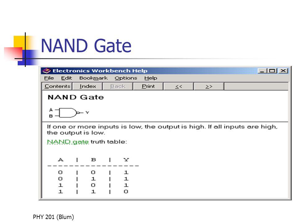 PHY 201 (Blum) NAND Gate