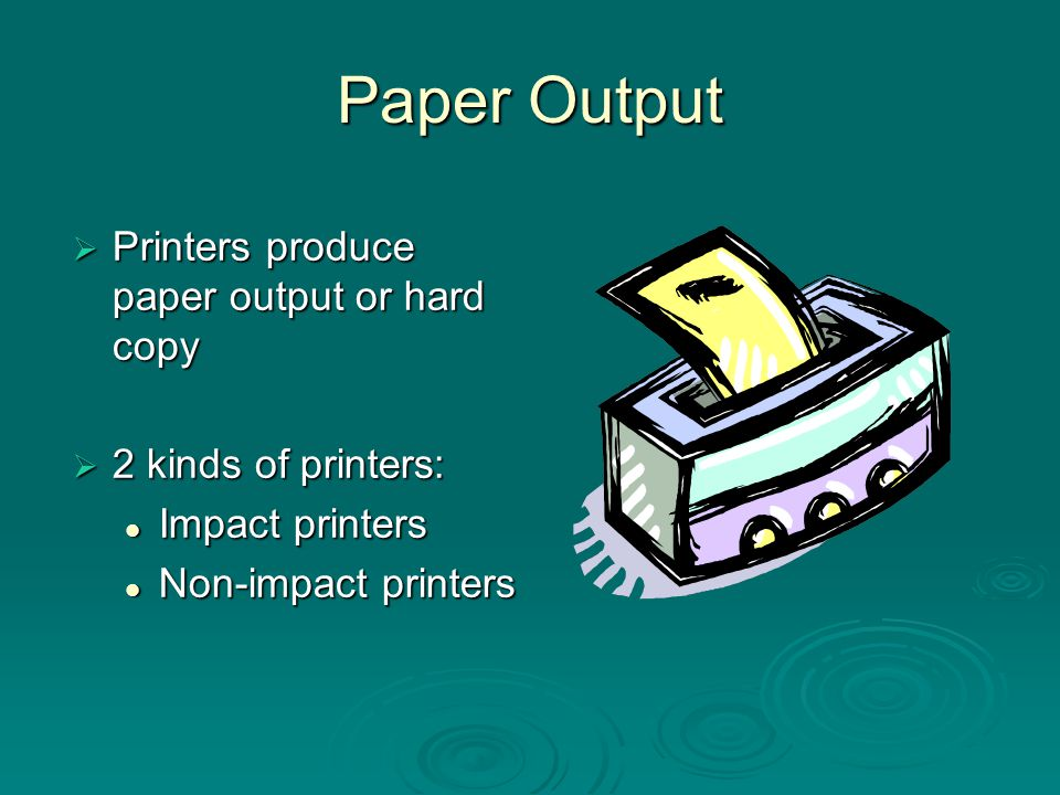 Impact Printers  Line printer Used by mainframes to produce massive printouts Used by mainframes to produce massive printouts Limited to printing characters Limited to printing characters  Dot matrix printer Images created by a matrix of tiny dots Images created by a matrix of tiny dots Low print quality Low print quality Low cost Low cost