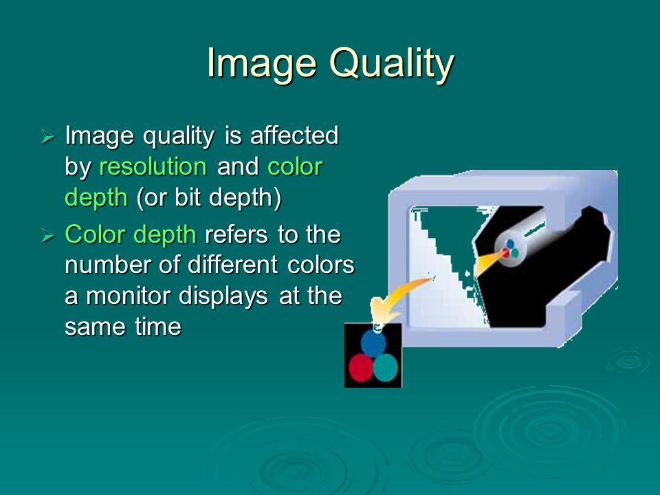 Examples of Color Depth 1-bit depth 16-bit depth 8-bit depth 4-bit depth