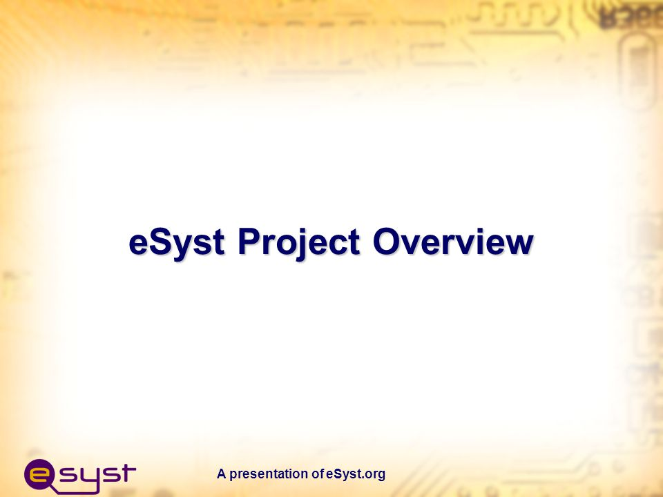 A presentation of eSyst.org Project Development Team Members Mike Lesiecki – Principal Investigator Lou Frenzel - Project Lead Subject Matter Expert Roy Brixen – Project Developer Wayne Phillips – Project Developer Jesus Casas – Project Developer Ui Luu – Project Developer Bassam Matar – Project Developer James Hardison – M.I.T.