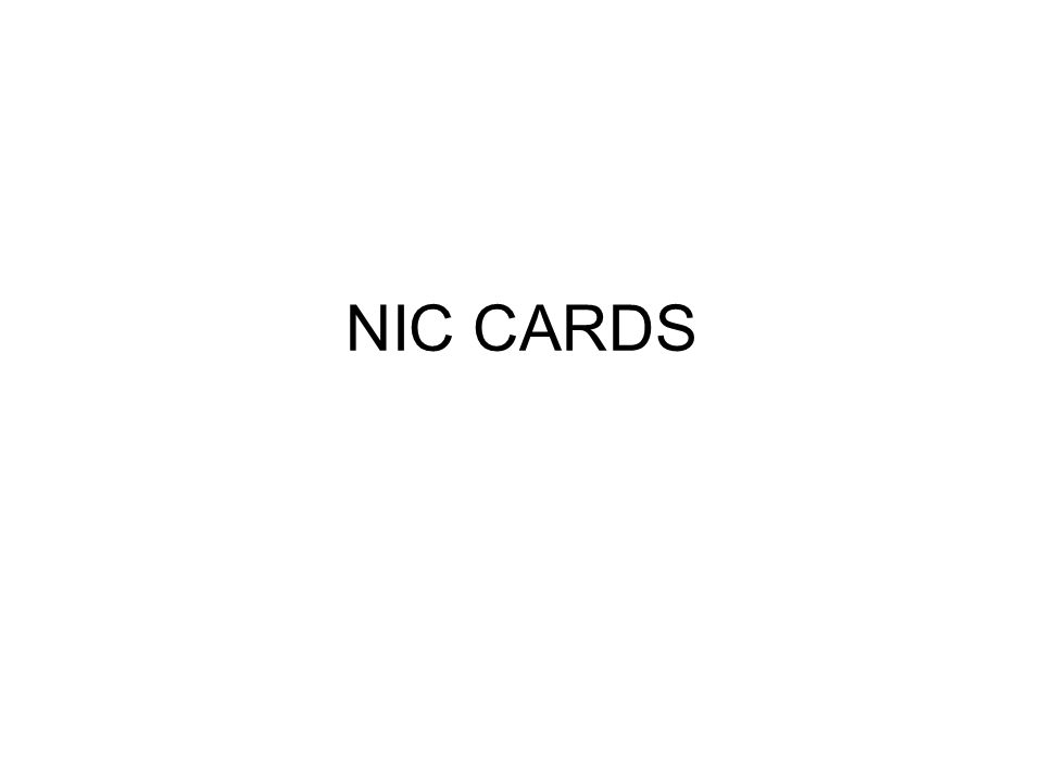 NIC CARDS