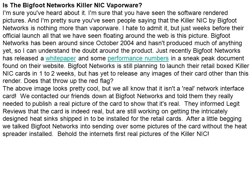 Is The Bigfoot Networks Killer NIC Vaporware. I m sure you ve heard about it.