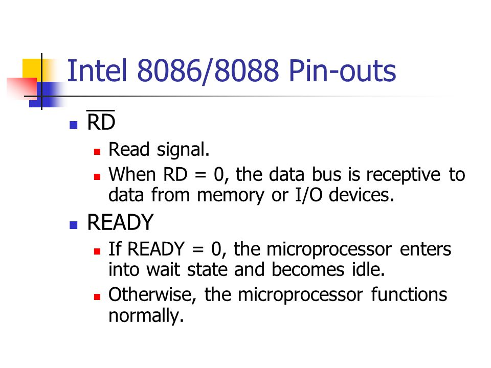 Intel 8086/8088 Pin-outs INTR Interrupt request.