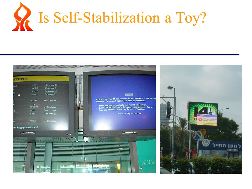 Is Self-Stabilization a Toy?