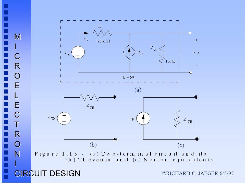 ©RICHARD C. JAEGER 6/5/97 MICROELECTRONI CIRCUIT DESIGN (a) (b) (c)