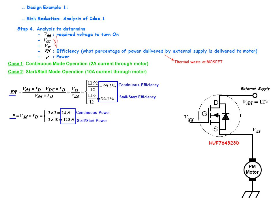 Step 4. Analysis to determine - : required voltage to turn On - - : Efficiency (what percentage of power delivered by external supply is delivered to