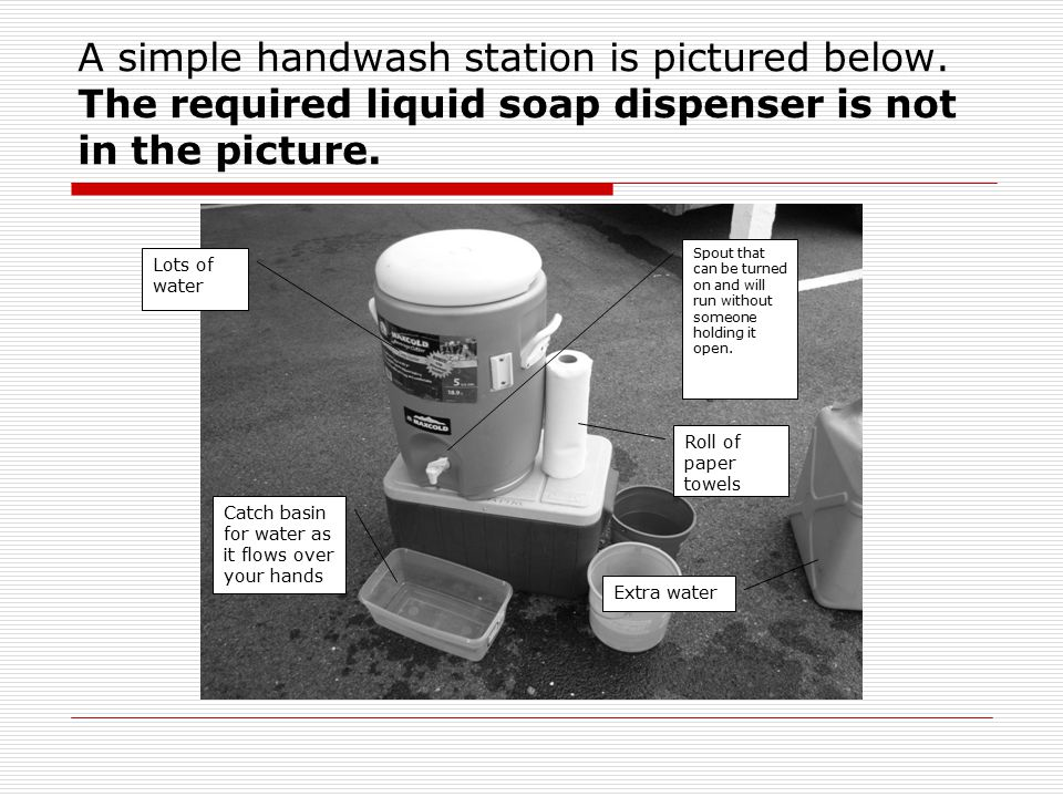 A simple handwash station is pictured below.