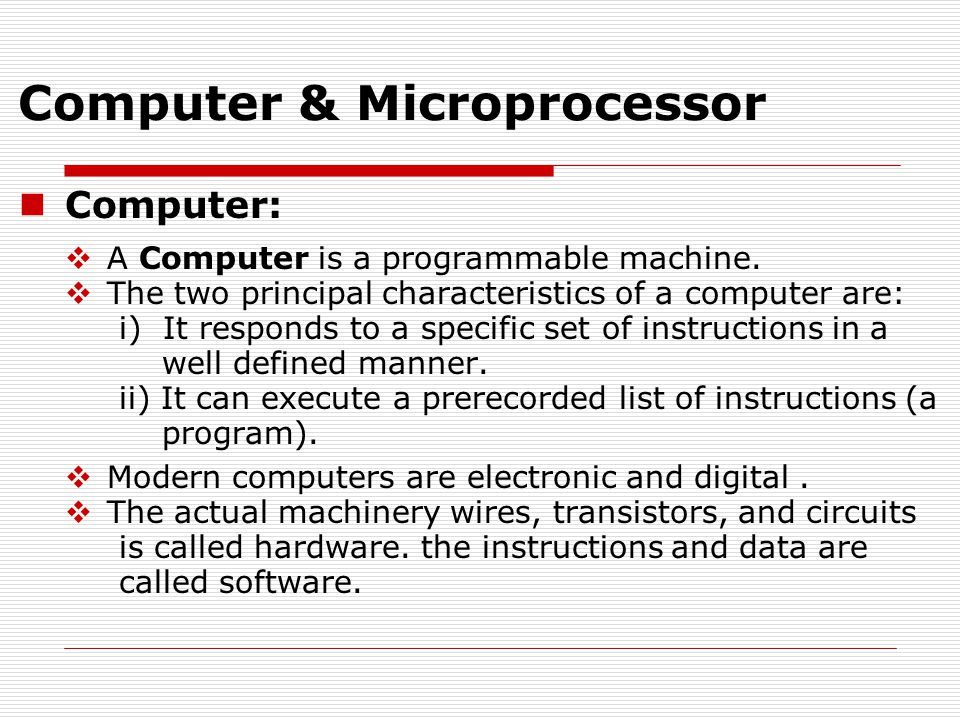 Microprocessor:  A silicon chip that contains a CPU.