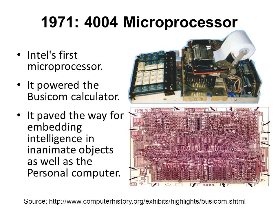 1972: 8008 Microprocessor Source: www.ciphersbyritter.com/ MARK8/MAGCOV5.JPG Twice as powerful as the 4004.