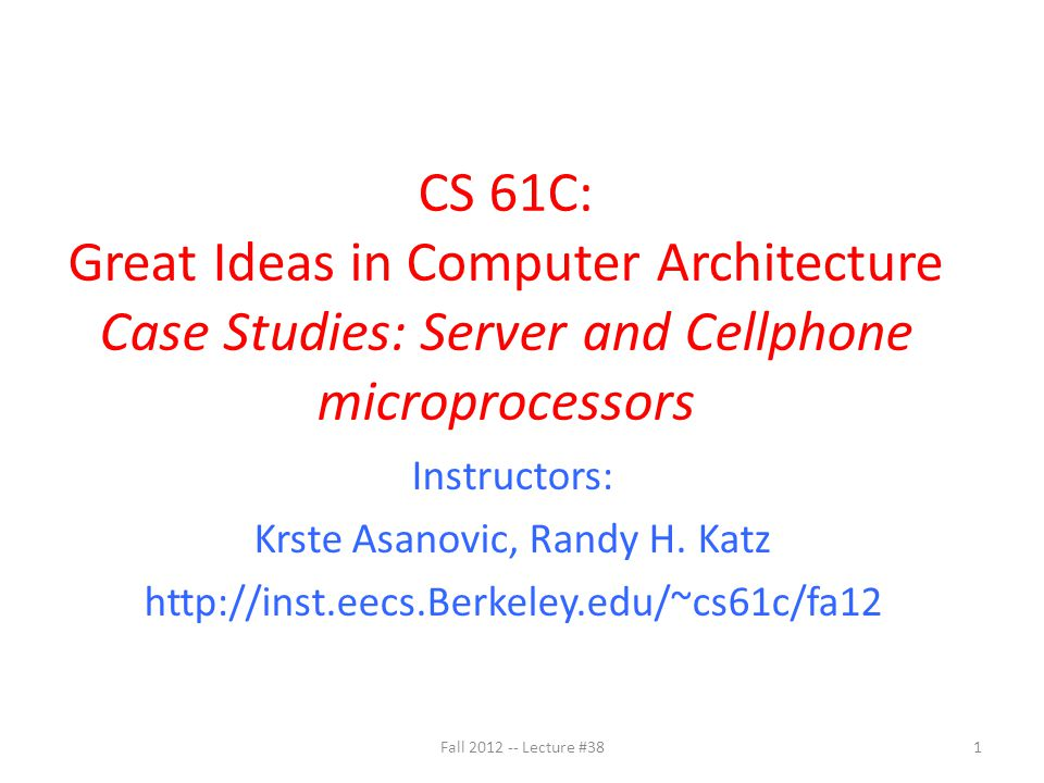 Fall 2012 -- Lecture #3812