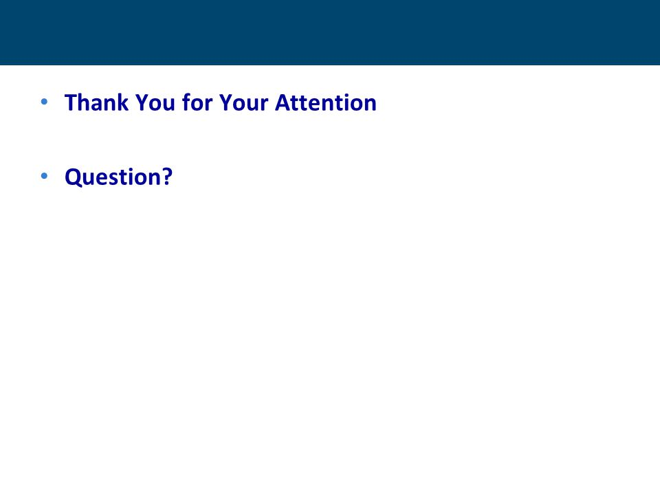 Thank You for Your Attention Question