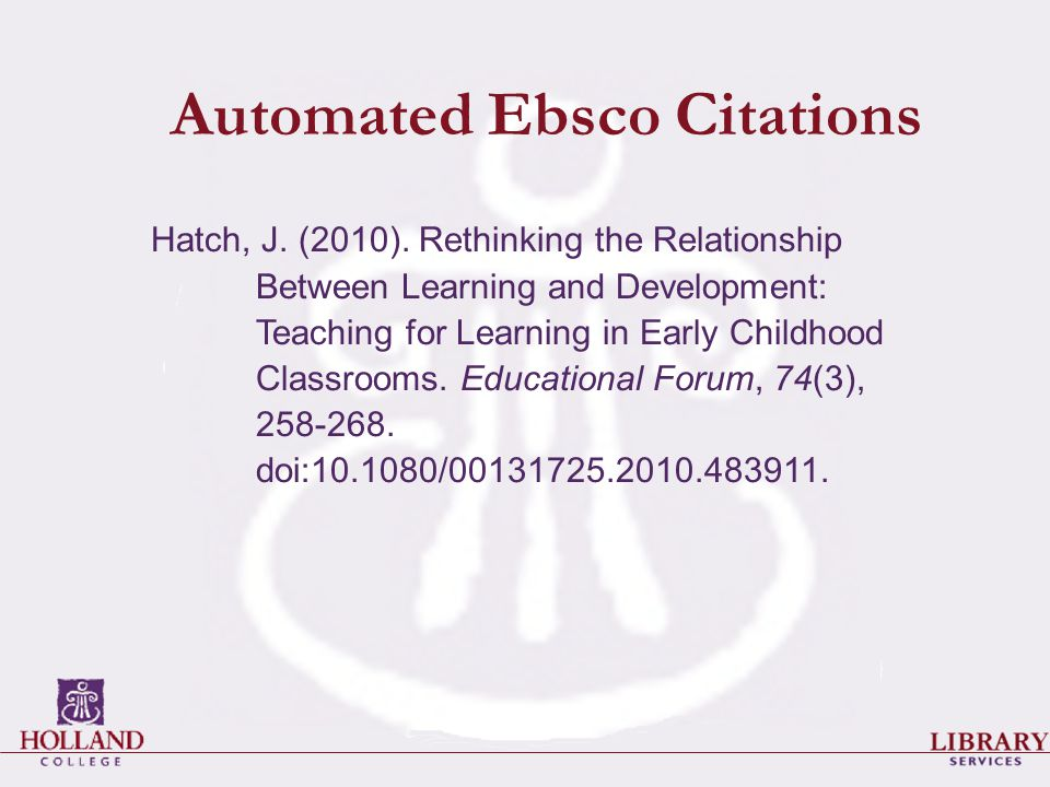 Automated Ebsco Citations Hatch, J. (2010).