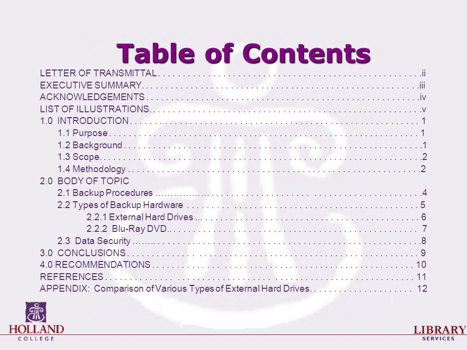 Table of Contents LETTER OF TRANSMITTAL.....................................................ii EXECUTIVE SUMMARY........................................................iii ACKNOWLEDGEMENTS.......................................................iv LIST OF ILLUSTRATIONS.......................................................v 1.0 INTRODUCTION..........................................................