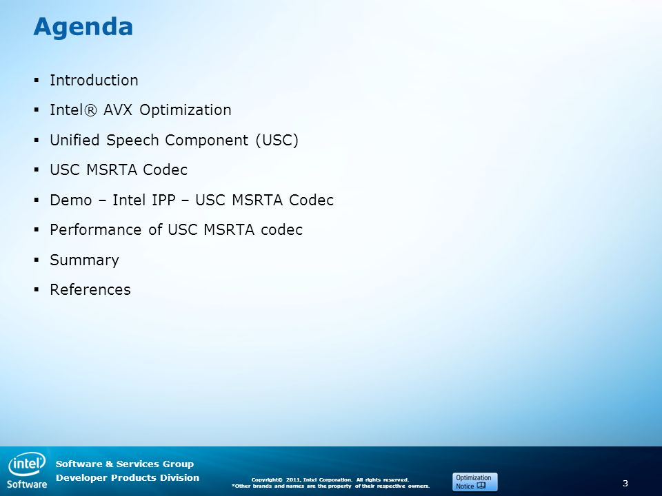 Software & Services Group Developer Products Division Copyright© 2011, Intel Corporation.
