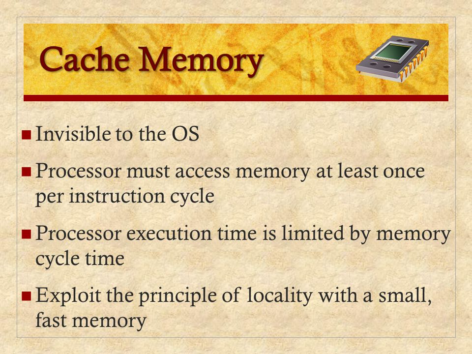 Invisible to the OS Processor must access memory at least once per instruction cycle Processor execution time is limited by memory cycle time Exploit