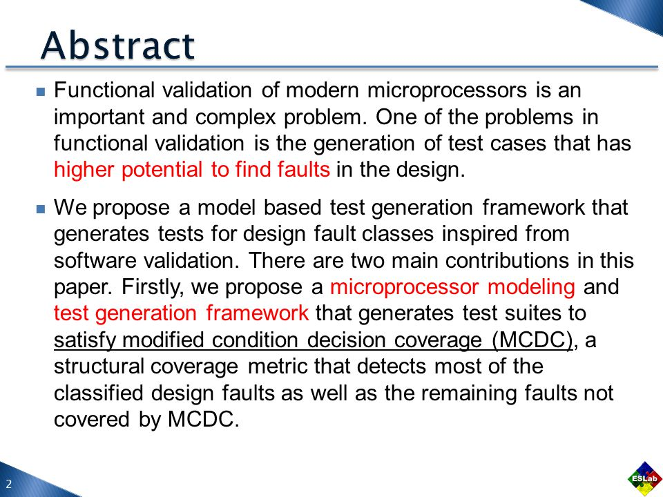 Secondly, we show that there exists good correlation between types of design faults proposed by software validation and the errors/bugs reported in case studies on microprocessor validation.