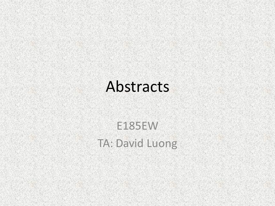Abstracts E185EW TA: David Luong