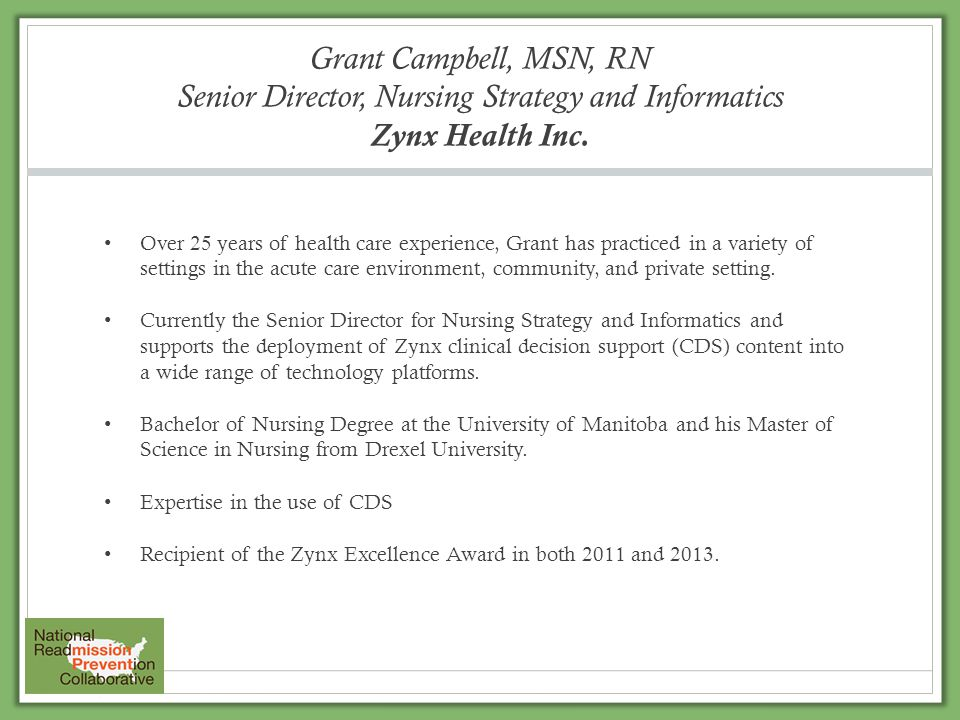 Grant Campbell, MSN, RN Senior Director, Nursing Strategy and Informatics Zynx Health Inc.