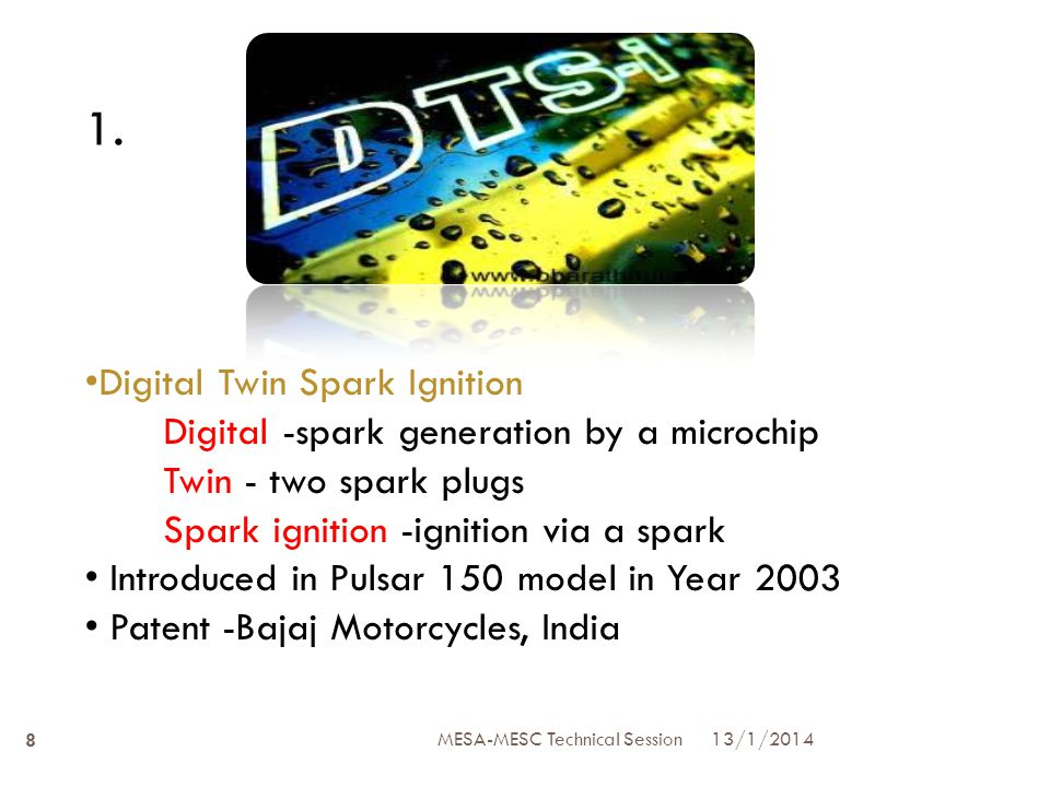 Constructional details The construction of DTS-i engine is same as that of the conventional 4-Stroke engine.