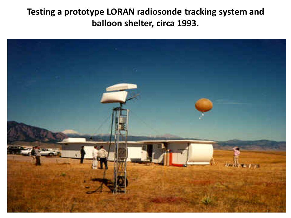 Testing a prototype LORAN radiosonde tracking system and balloon shelter, circa 1993.