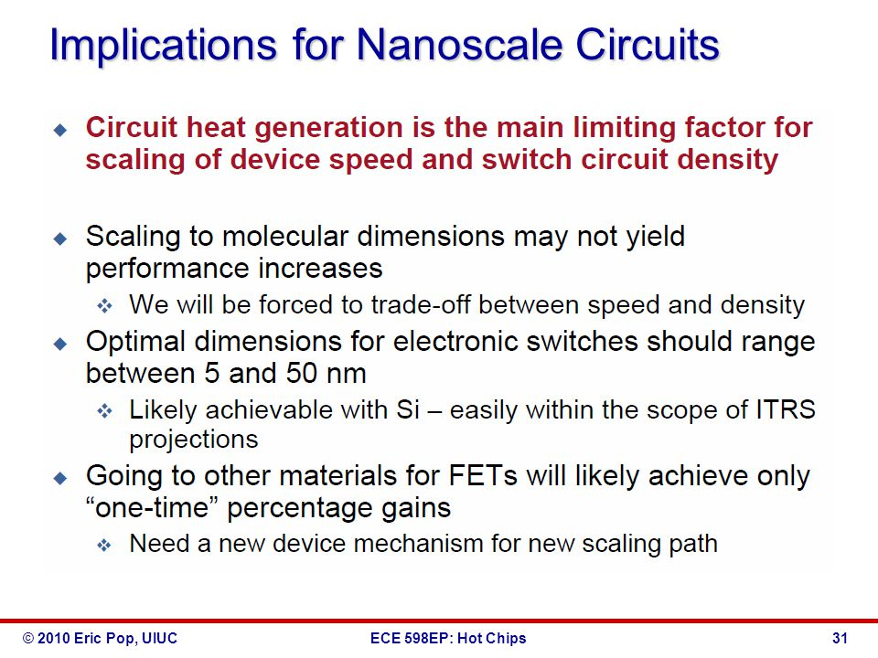 © 2010 Eric Pop, UIUCECE 598EP: Hot Chips Implications for Nanoscale Circuits 31