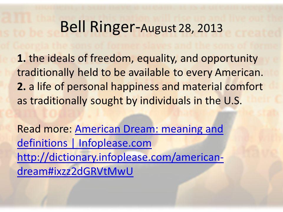Bell Ringer- August 28, 2013 1.