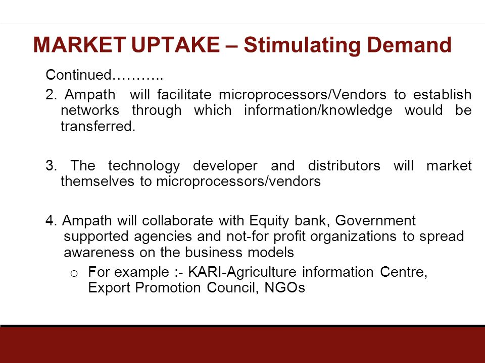 Continued……….. 2. Ampath will facilitate microprocessors/Vendors to establish networks through which information/knowledge would be transferred. 3. Th