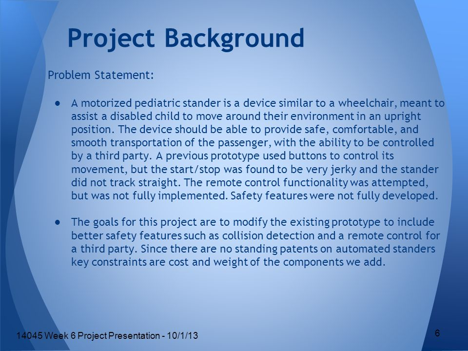 Customer Requirements 7 14045 Week 6 Project Presentation - 10/1/13