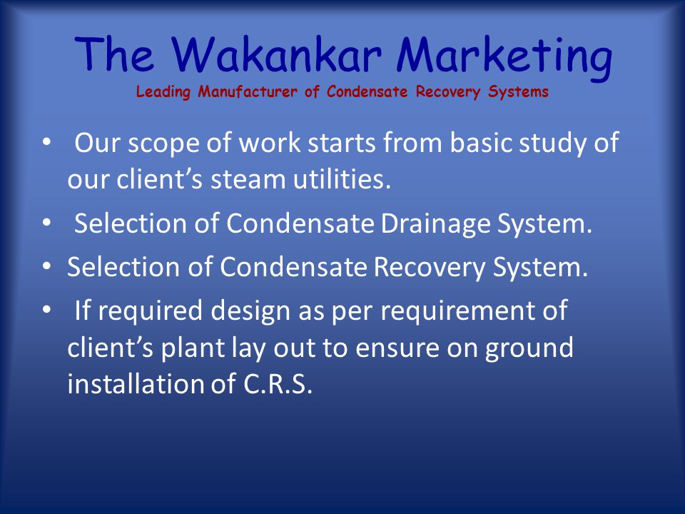 The Wakankar Marketing Leading Manufacturer of Condensate Recovery Systems Model No.