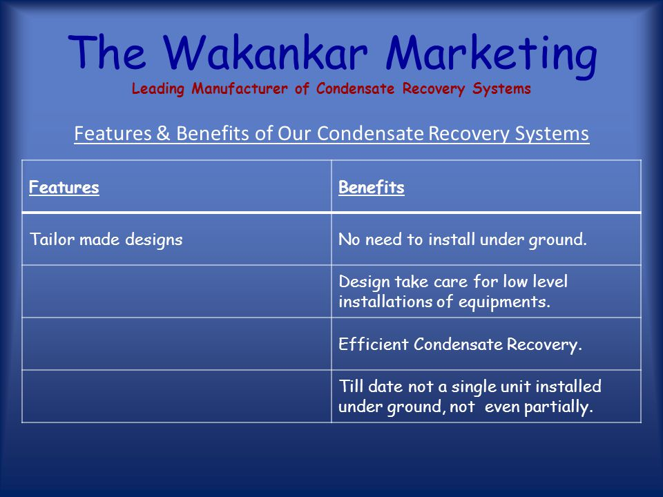The Wakankar Marketing Leading Manufacturer of Condensate Recovery Systems Our scope of work starts from basic study of our client's steam utilities.