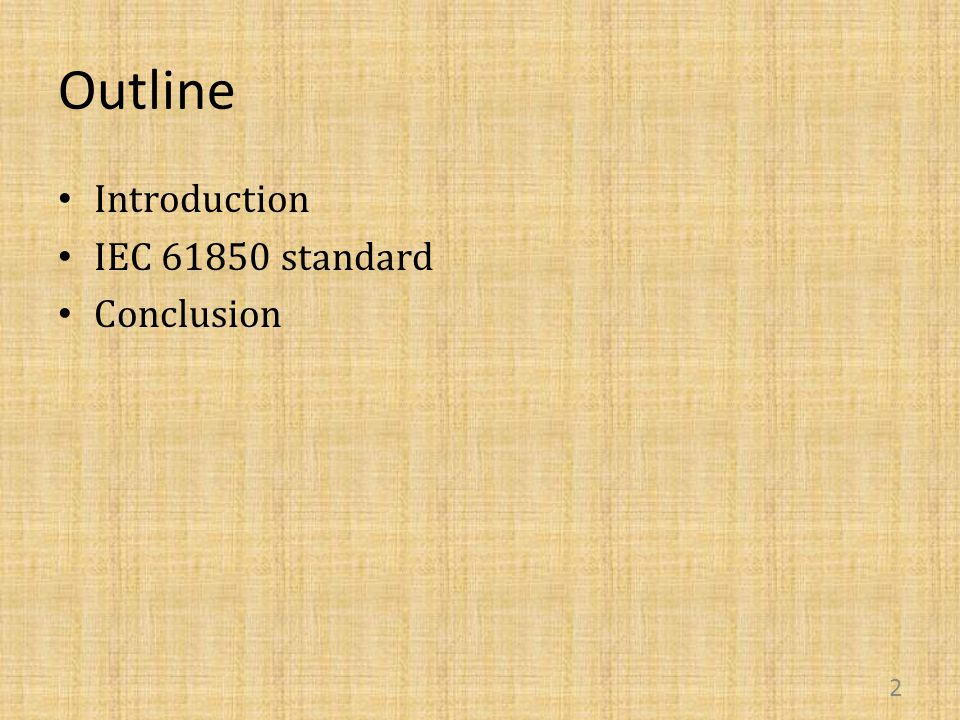 Outline Introduction IEC 61850 standard Conclusion 2