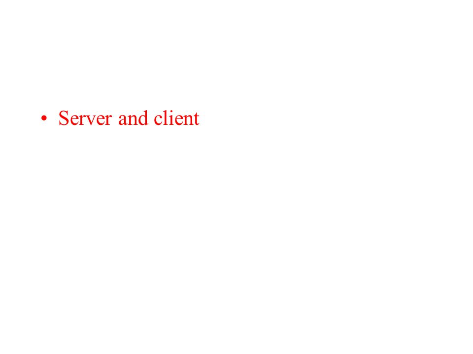 Server and client