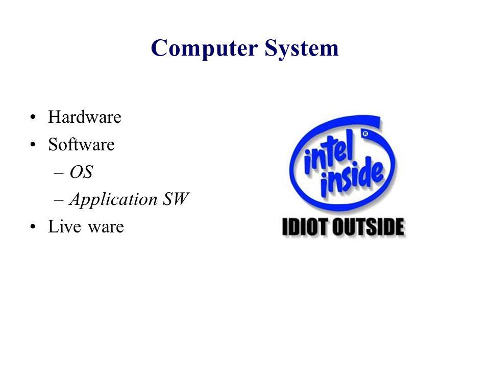 Operations (2) Storage –e.g.
