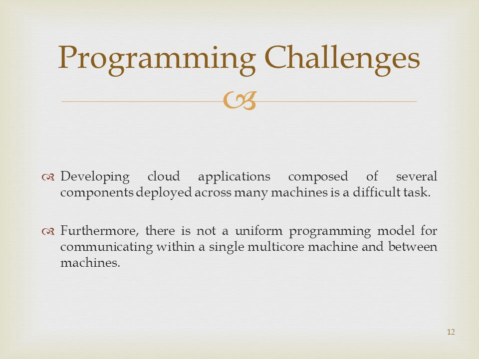   Developing cloud applications composed of several components deployed across many machines is a difficult task.