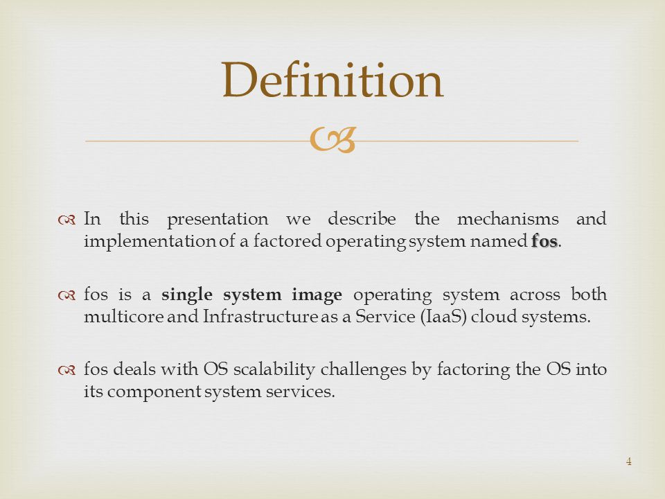  fos  In this presentation we describe the mechanisms and implementation of a factored operating system named fos.