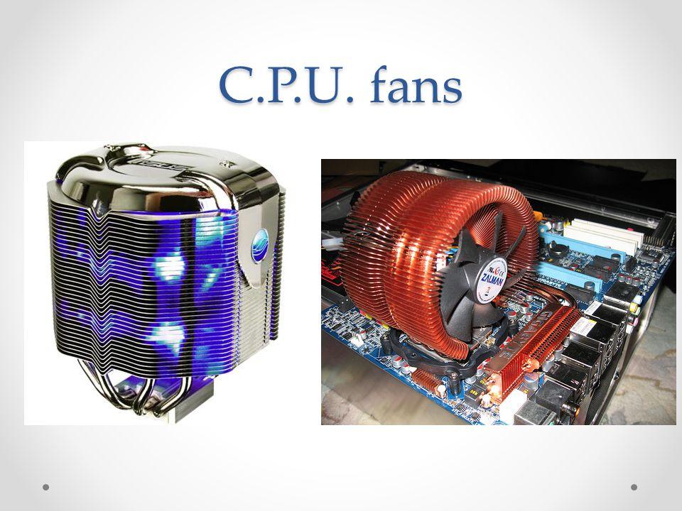 C.P.U. fans