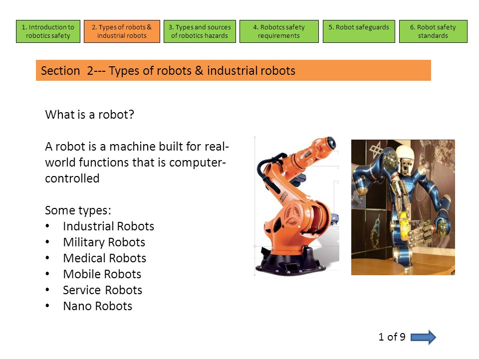 Section 5---Robot safeguard measures 5 of 16 Measures taken to safeguard a robot depend on the circumstances of its operation and surrounding environment 1.